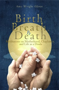 Birth Breath and Death Front Cover copy