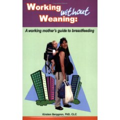 working without Weaning by Kirsten Berggren